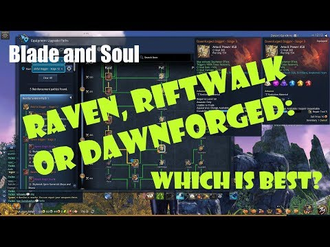 Blade and Soul] Rifwalk, Dawnforged, or Raven: Which Weapon
