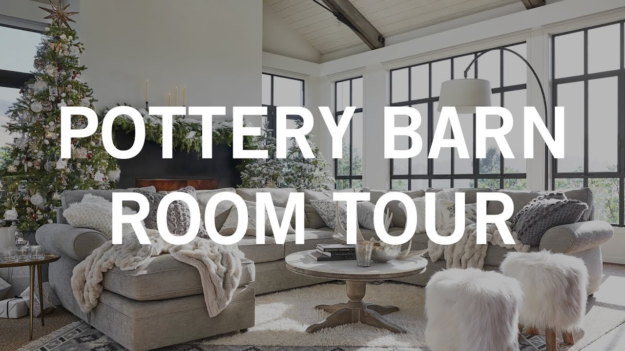 pottery barn pictures of living rooms beautiful small room decor tour cozy luxe holiday youtube