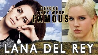 LANA DEL REY - Before They Were Famous
