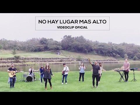 """""""No hay lugar más alto"""" feat Christine D'Clario Videoclip Oficial Miel San Marcos"""