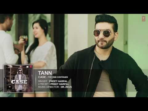Preet Harpal׃ Tann Audio Song ¦ Case ¦ Latest Punjabi Songs 2016 ¦ T Series Apna Punjab