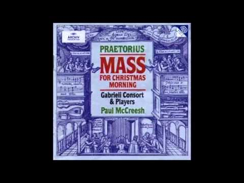 Praetorius - Lutheran Mass For Christmas Morning