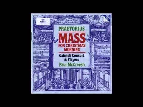 Praetorius - Lutheran Mass For Christmas Morning