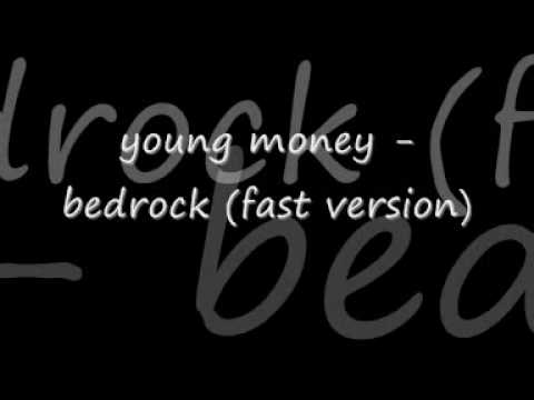 Young money - bedrock (fast version)