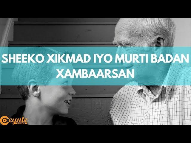 Sheeko Xikmad iyo Murti Badan Xambaarsan | Oday Garasho dheer ayaa gabankiisii waayo aragnimadiisa