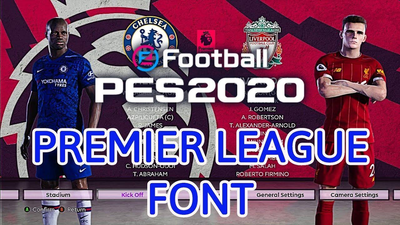 Pes 2020 English Premier League Font 4k Support Youtube