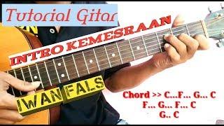 Tutorial Gitar Intro - Kemesraan ( IWAN FALS )