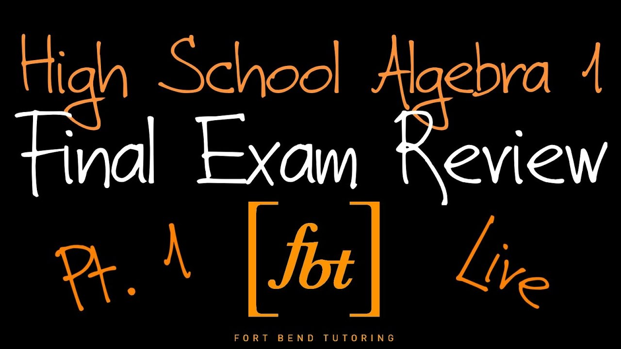 🔴 Algebra 1 EOC Final Exam Review: Part 1 [fbt] (Algebra I 2nd Semester  Final Exam Review)