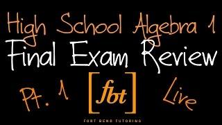 🔴 Algebra 1 EOC Final Exam Review: Part 1 [fbt] (Algebra I 2nd Semester Exam Review)