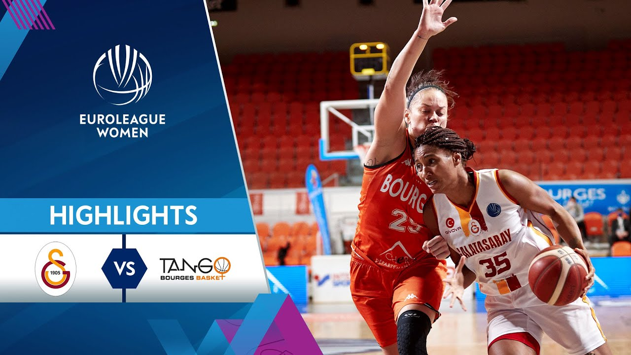 Galatasaray - Bourges Basket | Highlights
