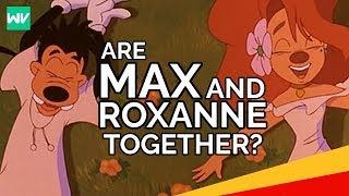 What Happened To Max and Roxanne's Relationship?: Discovering Disney's A Goofy Movie