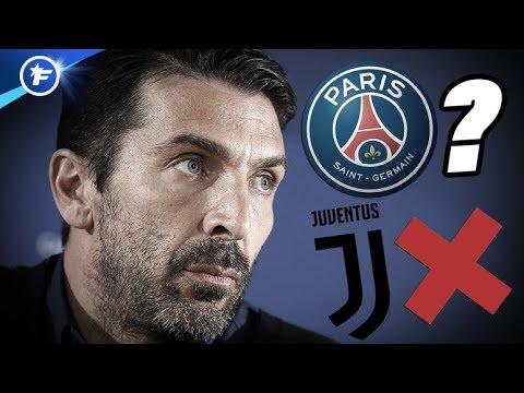 Buffon quitte la Juve, pour aller au PSG ?   Revue de presse