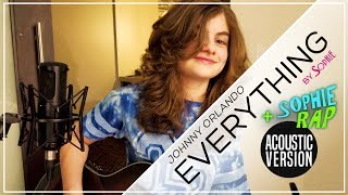 Johnny Orlando - Everything (Acoustic Cover by Sophie Pecora)