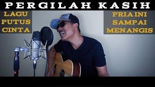 Download Lagu Chrisye - Pergilah Kasih (Cover by Roy LoTuZ) mp3