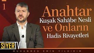 Anahtar Kuşak Sahâbe Nesli ve Onların Hadis Rivayetleri | Muhammed Emin Yıldırım (1. Ders)