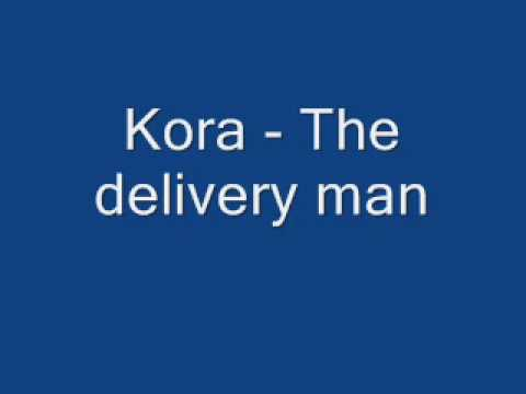 Kora - The delivery man