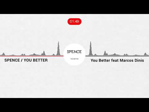 Spence - You Better new release