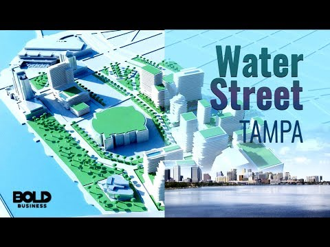 Water Street Tampa: $3 Billion Future City Make Over with Coverage of Dreamit Accelerator