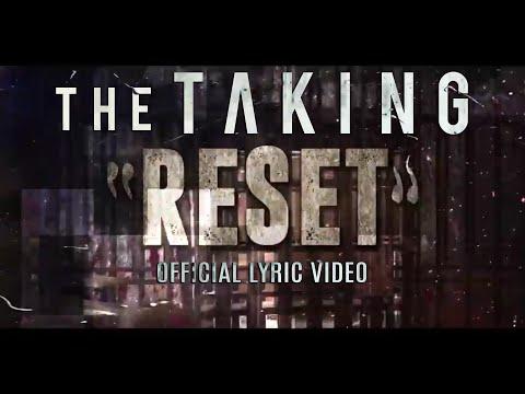 Клип The Taking - Reset