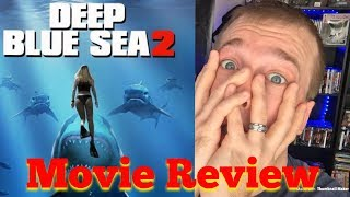 Deep Blue Sea 2 Movie Review (SPOILERS)