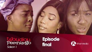 Serie - WOUDIOU PEETIORGO (belle-sœur )- Saison 1- Episode 31 (fin de la saison une)