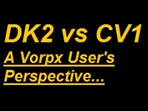 Oculus Rift CV1 vs DK2 : A Vorpx User's Perspective : VR Stuff