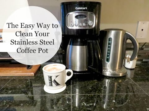 The Easy Way to Clean a Stainless Steel Coffee Pot