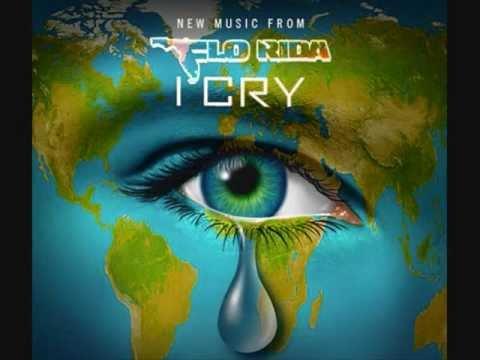 Flo Rida I Cry (ORIGINAL) mp3 + audio