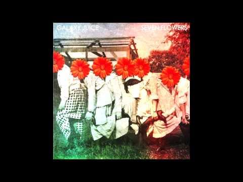 Download Mp3 lagu Galaxy Juice - Seven Flowers online