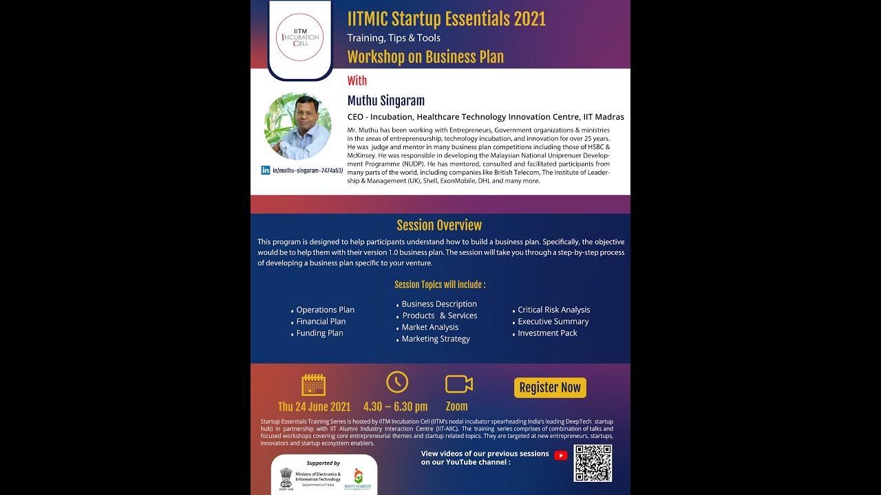 Download IITMIC Startup Essentials 2021 | Workshop on Business Plan | 24th June 2021 | 4.30pm - 6.30pm