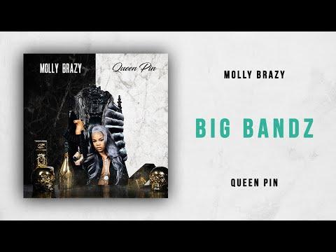 Molly Brazy - Big Bangz (Queen Pin) Mp3