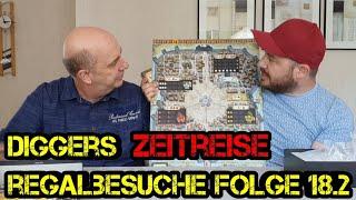 Regalbesuche - Digger bei Euch zu Gast - Folge 18.2 -  Zeitreise Spezial - Martin - Boardgame Digger