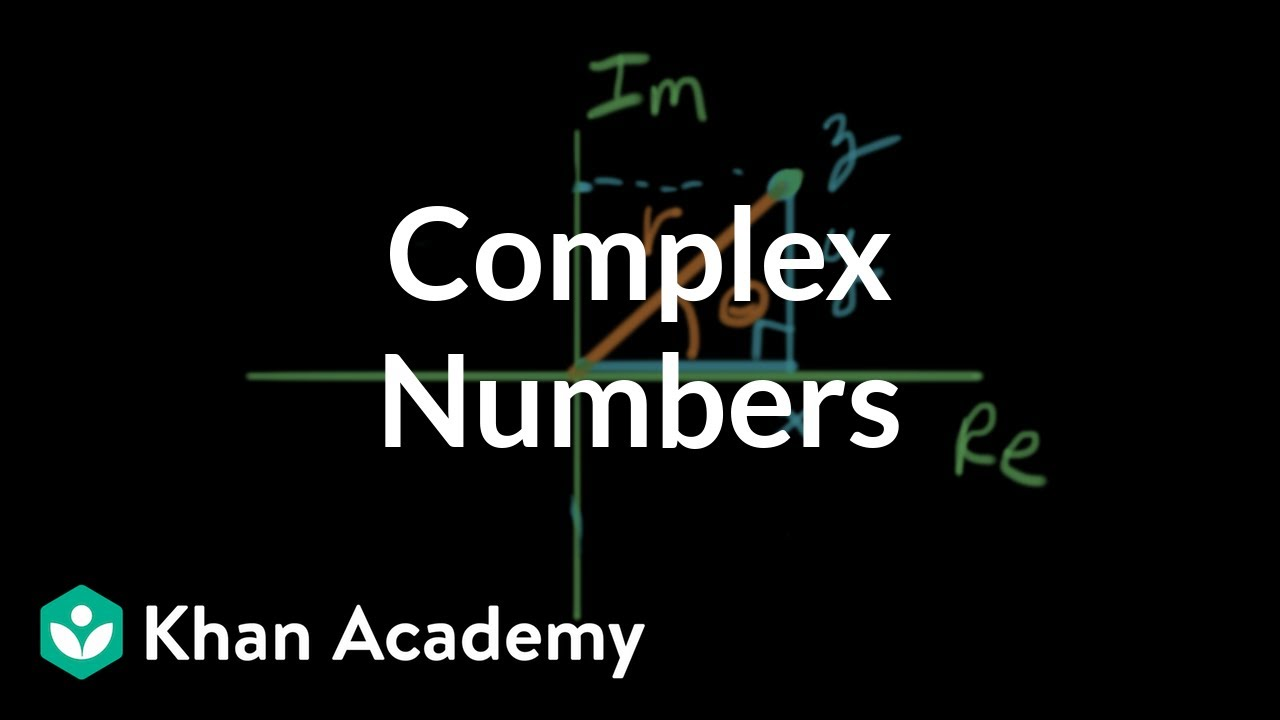 Complex numbers (video) | Circuit analysis | Khan Academy