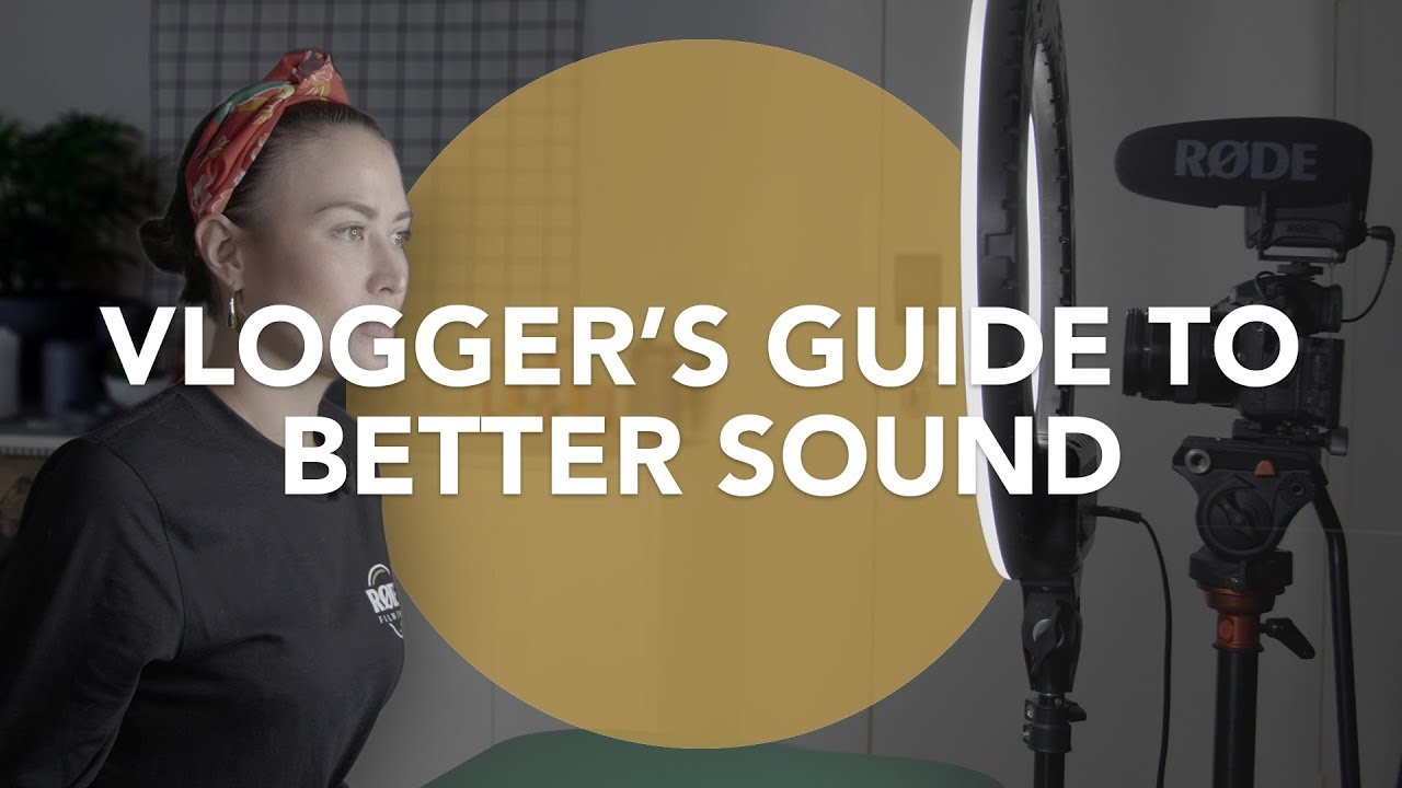Audio for Film 101: A Vlogger's Guide to Better Sound