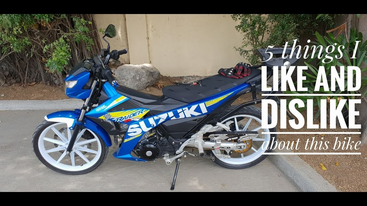 5 things I Like and Dislike with my Suzuki Raider 150 Fi