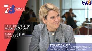 7/8 Europe – émission du 13 octobre 2017 avec Stéphanie Von Euw, en charge des affaires européennes pour l'Île-de-France