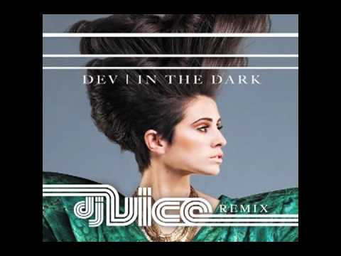 DEV Ft. The Cataracs - In The Dark (Vice Remix)