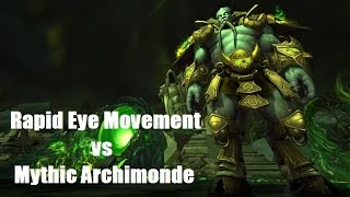Rapid Eye Movement vs Mythic Archimonde (World 6th)