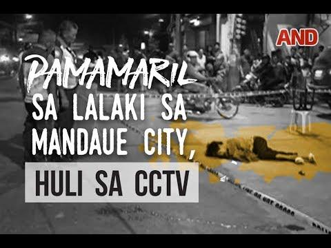 Pamamaril sa lalaki sa Mandaue City, huli sa CCTV