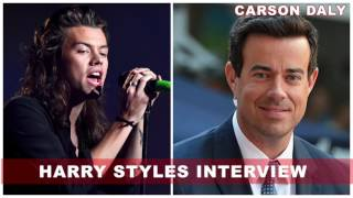 Harry Styles - Carson Daly Interview 2017