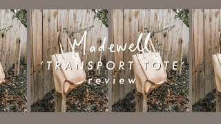 madewell 'transport tote' review