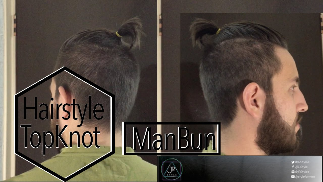 TUTORIAL Man Bun Top Knot Hairstyle 2015 JR STYLE YouTube