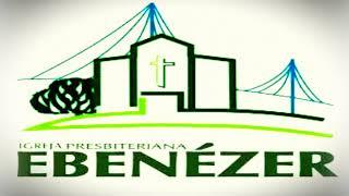 Ebenezer em seu lar. EBD 11/04/2021