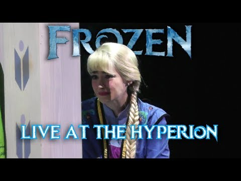 Frozen: Live at the Hyperion - Hannah's Final Performance - Disney California Adventure