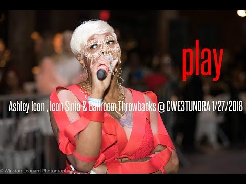 Ashley Icon , Icon Sinia & Ballroom Throwbacks @ CWE3TUNDRA 1/27/2018