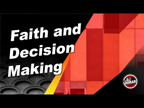 Faith and Decision Making