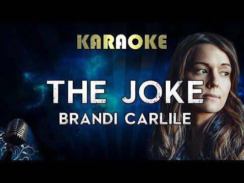 Brandi Carlile - The Joke (Karaoke Instrumental)