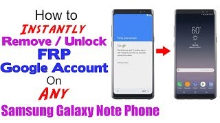 Instantly Remove/Bypass/Unlock FRP Google Account Samsung Galaxy Note 8/Note 5/Note 4/Note 3/Note 9