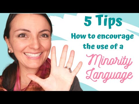 5 Tips to Encourage the Use of a Minority Language