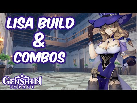 Lisa Team Build Guide & Combos, Best Weapons, Artifacts & Best DPS/Support Genshin Impact